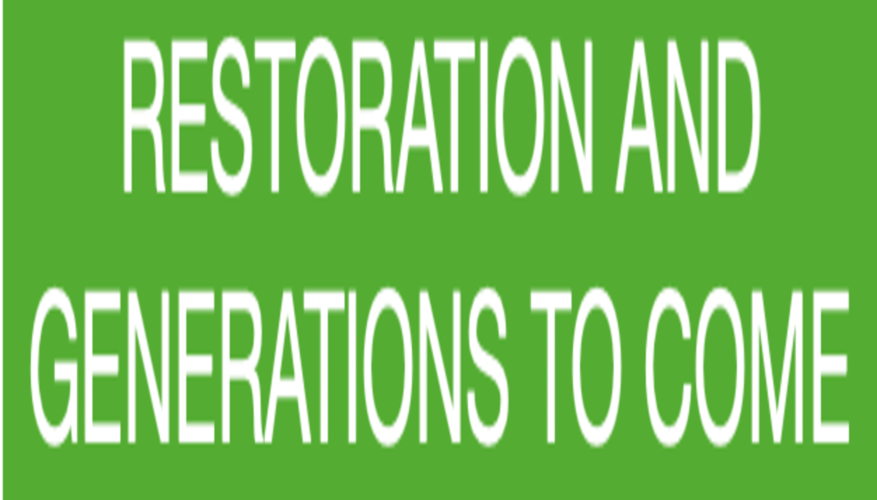 Restoration and Generations to come