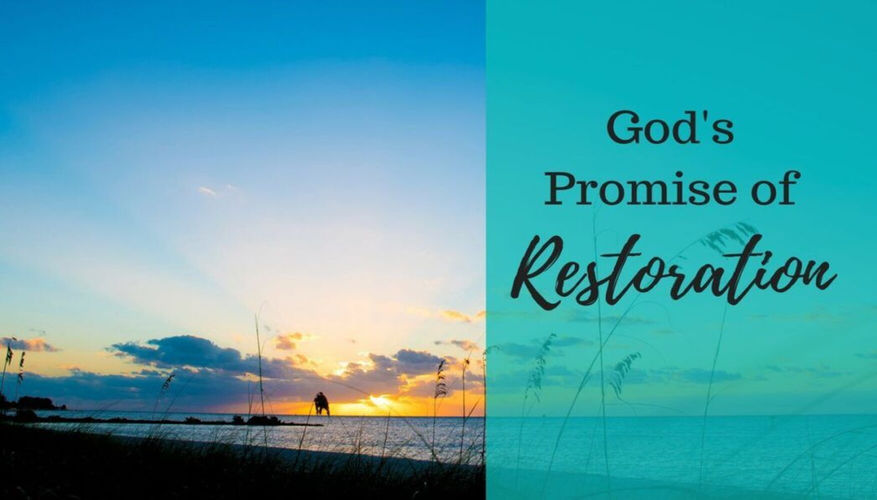 From Promise to Restoration