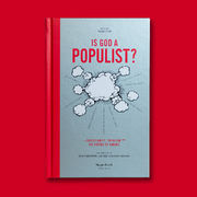 Is God a Populist?