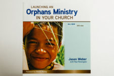 Launching an Orphans Ministry in Your Church: Paperback w/ DVD