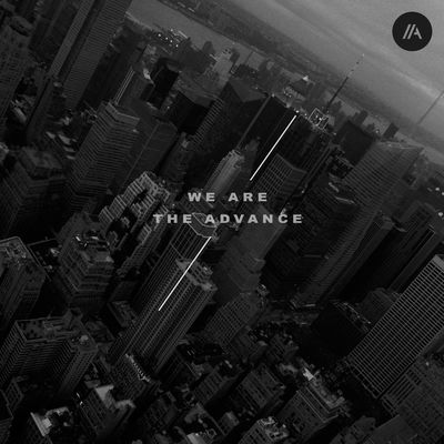 We Are the Advance - EP