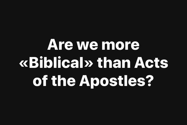More «Biblical» than the Bible?
